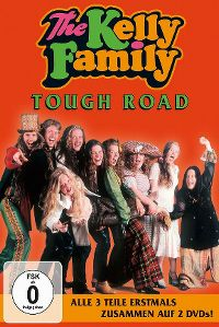 Cover The Kelly Family - Tough Road [DVD]
